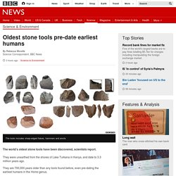 Oldest stone tools pre-date earliest humans - BBC News