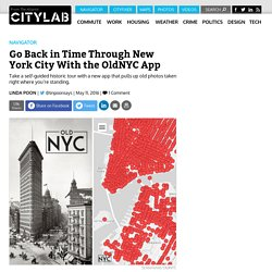 OldNYC App Lets User Take Self-Guided Historic Tours Through New York City