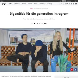 ölgemälde für die generation instagram