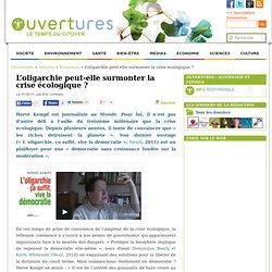 2011/03/31 - L'oligarchie peut-elle surmonter la crise écologique ?