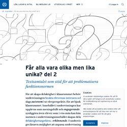 Får alla vara olika men lika unika? del 2 · Annika Sjödahl