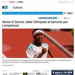 Storia di Samia, dalle Olimpiadi al barcone per Lampedusa