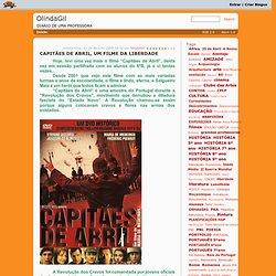 OlindaGil : CAPITÃES DE ABRIL, UM FILME DA LIBERDADE
