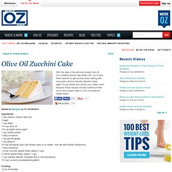 Olive Oil Zucchini Cake
