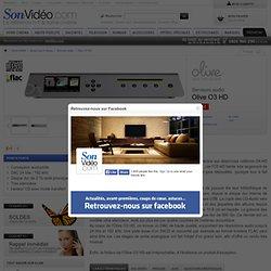 Olive 3 HD Serveurs multimédia sur Son