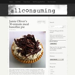 jamie oliver banoffee pie recipe allconsuming