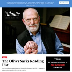 Oliver Sacks's Best Essays and Interviews
