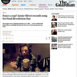 Fancy a rap? Jamie Oliver records song for Food Revolution Day