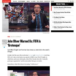 John Oliver Warned Us: FIFA Is 'Grotesque'