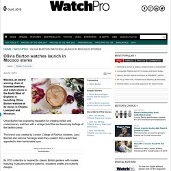 Olivia Burton watches launch in Mococo stores