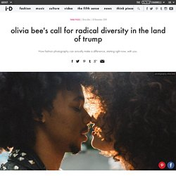 olivia bee's call for radical diversity in the land of trump