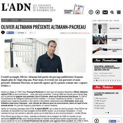 Olivier Altmann présente Altmann+Pacreau