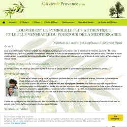 L'olivier est un arbre chargé de symboles très fort.