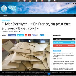 """""""En France, on peut être élu avec 7% des voix !"""""""