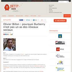 Olivier Billon : pourquoi Burberry n'est pas un as des réseaux sociaux