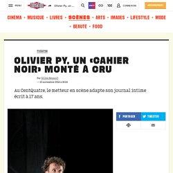 Olivier Py, un «Cahier noir» monté à cru