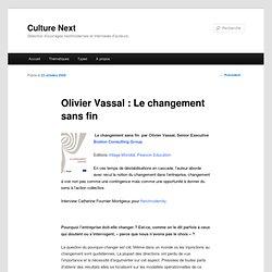 Olivier Vassal : Le changement sans fin