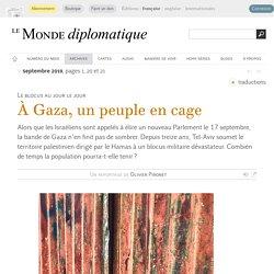 À Gaza, un peuple en cage, par Olivier Pironet (Le Monde diplomatique, septembre 2019)