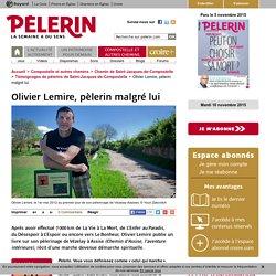 Olivier Lemire, pèlerin malgré lui