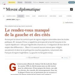 Le rendez-vous manqué de la gauche et des cités, par Olivier Masclet (Le Monde diplomatique, janvier 2004)