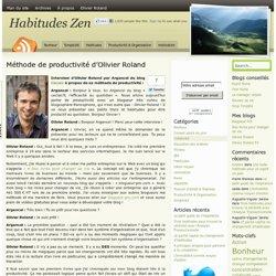 Olivier Roland : sa méthode de productivité