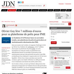 Olivier Goy lève 7 millions d'euros pour sa plateforme de prêts pour PME