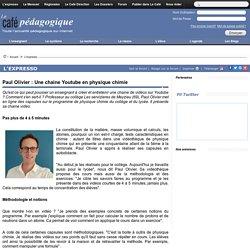 Paul Olivier : Une chaine Youtube en physique chimie