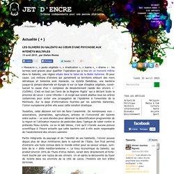 BLOG JET D ENCRE 13/04/15 LES OLIVIERS DU SALENTO AU CŒUR D'UNE PSYCHOSE AUX INTÉRÊTS MULTIPLES