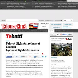 Palavat öljylautat roihuavat Suomen hyvinvointiyhteiskunnassa - Tebatti