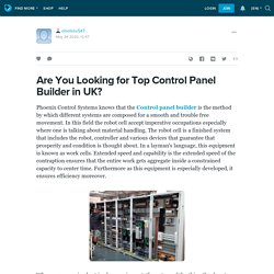 Are You Looking for Top Control Panel Builder in UK?: olliefelix547 — LiveJournal