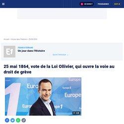 25 mai 1864, vote de la Loi Ollivier, qui ouvre la voie au droit de grève