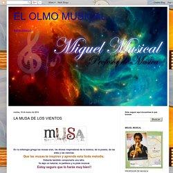 EL OLMO MUSICAL: LA MUSA DE LOS VIENTOS