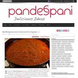 Βest Βolognese sauce in town (and it's a big town...) - Pandespani.com