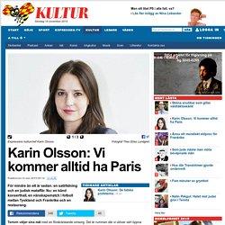 Karin Olsson om terrorattackerna i Paris