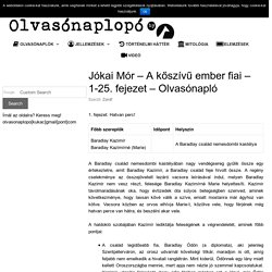 Jókai Mór - A kőszívű ember fiai - 1-25. fejezet - Olvasónapló