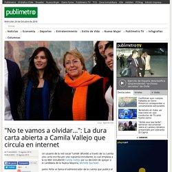 """""""No te vamos a olvidar..."""": La dura carta abierta a Camila Vallejo que circula en internet"""