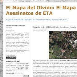 El Mapa de los Asesinatos de ETA: MANUEL LEÓN ORTEGA (Oñate, Guipúzcoa, España)