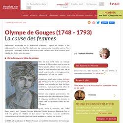 Olympe de Gouges (1748 - 1793) - La cause des femmes