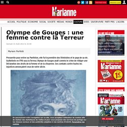 Olympe de Gouges : une femme contre la Terreur