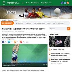 """Olympiades de Rio 2016 : la piscine """"verte"""" du Parc Maria Lenk va être vidée – metronews"""