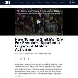 Tommie Smith on 1968 Olympic protest with John Carlos, athlete activism - Sports Illustrated