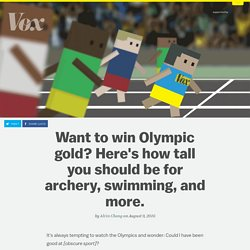 Want to win Olympic gold? Here's how tall you should be for archery, swimming, and more.