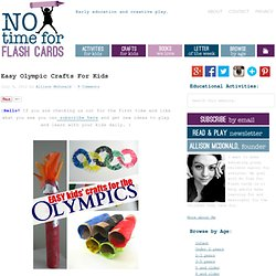 Easy Olympic Crafts For Kids | No Time For Flash Cards - Play and Learning Activities For Babies, Toddlers and Kids