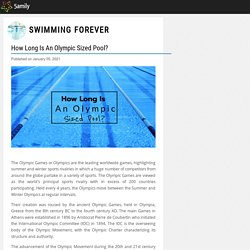 How Long Is An Olympic Sized Pool? - Swimming Forever - 5amily