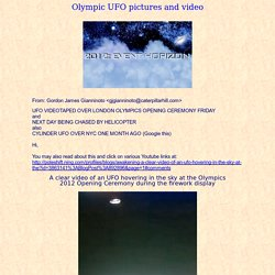 Olympic UFO pictures and video