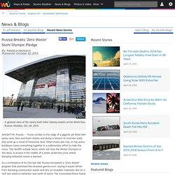 Russia Breaks 'Zero Waste' Sochi Olympic Pledge