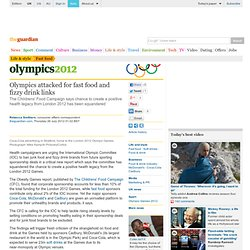 Olympics attacked for fast food and fizzy drink links