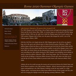 1960 Summer Olympics: The Games That Changed It All - Rome 2020 Summer Olympic Games