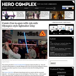 Comic-Con to open with 136-mile Olympics-style lightsaber relay