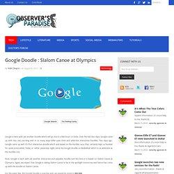 Google Doodle : Slalom Canoe at Olympics